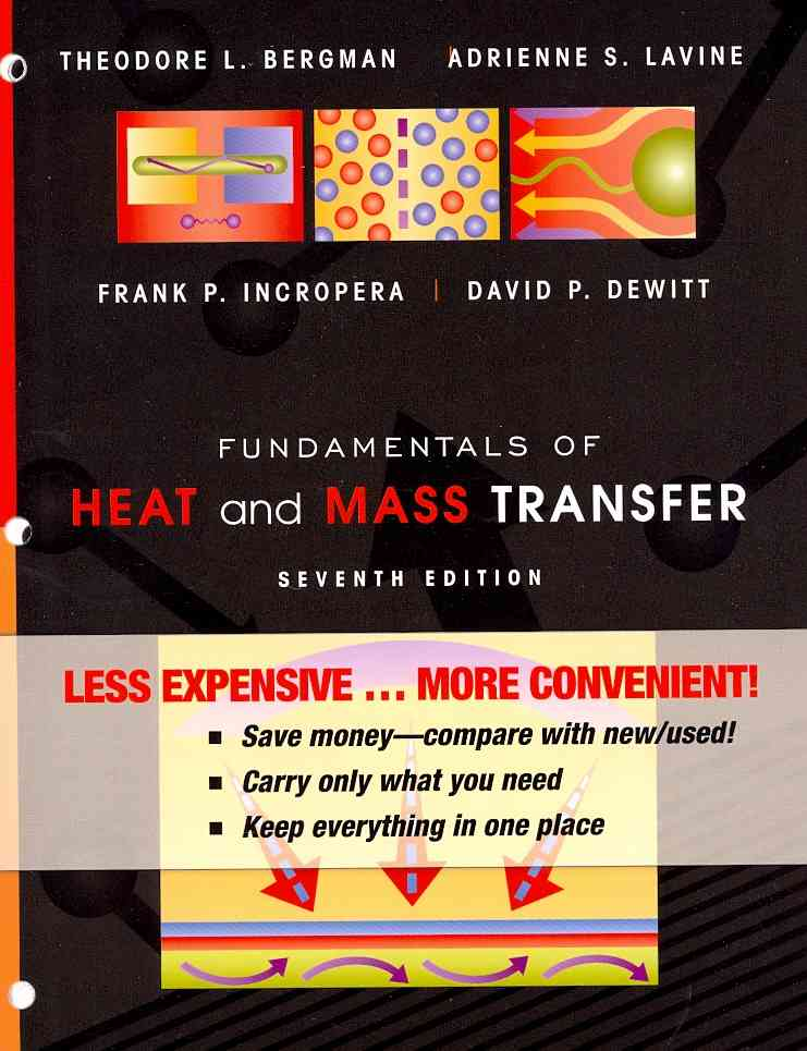 Fundamentals of Heat and Mass Transfer By Incropera, Frank P./ Dewitt, David P./ Bergman, Theodore L./ Lavine, Adrienne S.
